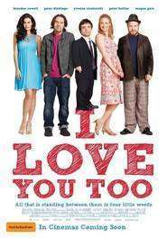 I Love You Too (2010) - filme online