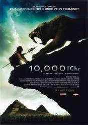 10,000 BC (2008) – 10000 de ani Inainte de Hristos