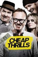 Cheap Thrills (2013) - filme online