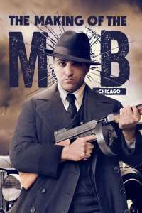 The Making of the Mob: Chicago (2016) - Miniserie TV