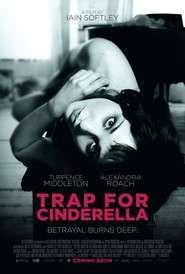 Trap for Cinderella - O nouă identitate (2013) - filme online