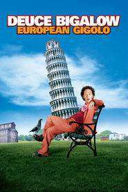 Deuce Bigalow: European Gigolo (2005) - filme online gratis
