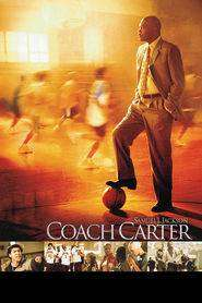 Coach Carter - Antrenorul Carter (2005) - filme online