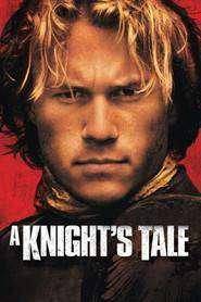 A Knight's Tale - Povestea unui cavaler (2001) - filme online
