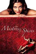 The Mistress of Spices – Stăpâna mirodeniilor (2005) – filme online