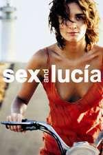 Lucía y el sexo – Lucia şi sexul (2001) – filme online