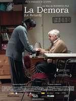 La demora - Întârzierea (2012) - filme online