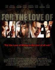 For the Love of Money (2012) - Filme online gratis