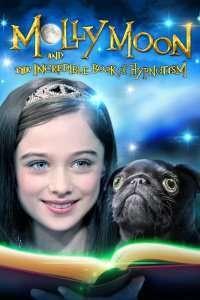 Molly Moon and the Incredible Book of Hypnotism – Molly Moon și incredibila carte a hipnozei (2015) – filme online
