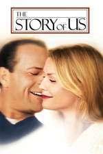 The Story of Us - Povestea noastră (1999) - filme online