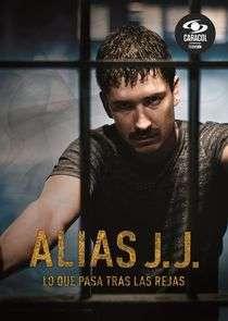 Alias J.J.  (2017) Serial TV – Sezonul 01