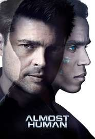Almost Human (2013) Serial TV - Sezonul 01