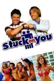 Stuck On You - Lipit de tine (2003) - filme online