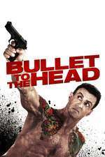Bullet to the Head – Glonț în cap (2012) – filme online hd