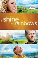A Shine of Rainbows (2009) - filme online