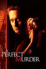 A Perfect Murder - O crimă perfectă (1998) - filme online