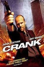 Crank - Răzbunare şi adrenalină (2006) - filme online
