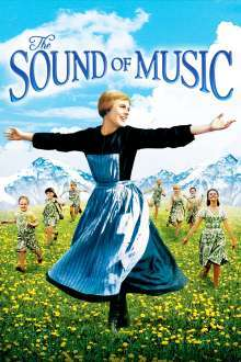The Sound of Music – Sunetul muzicii (1965) – filme online