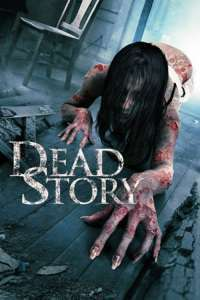Dead Story (2017) – filme online subtitrate