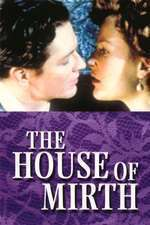 The House of Mirth (2000) - filme online