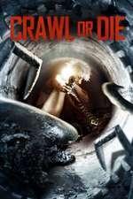 Crawl or Die (2014) - filme online