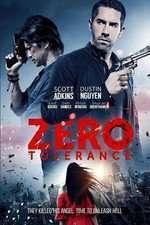 Zero Tolerance (2015) - filme online
