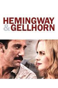 Hemingway & Gellhorn (2012) - filme online