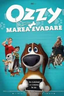 Ozzy – Marea Evadare (2016) – filme online hd