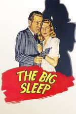 The Big Sleep - Somnul de veci (1946) - filme online