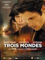Trois mondes - Trei lumi (2012) - filme online