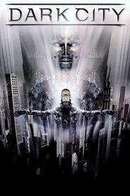 Dark City (1998) - Filme online