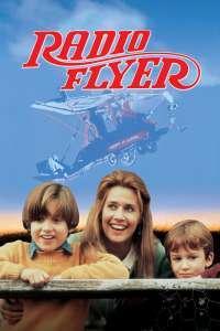 Radio Flyer - Vis inaripat (1992) - filme online
