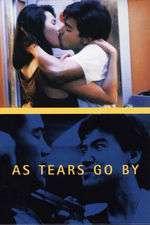 Wong gok ka moon - As Tears Go By (1988) - filme online