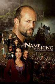 In the Name of the King: A Dungeon Siege Tale (2007) - filme online gratis