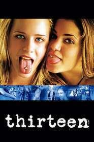 Thirteen - Treisprezece (2003) - filme online