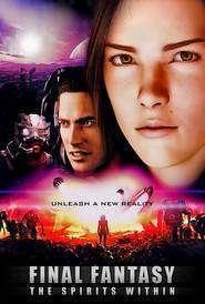 Final Fantasy: Spiritele ascunse (2001) - filme online