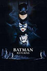 Batman Returns – Batman se întoarce (1992) – filme online