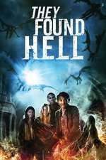 They Found Hell (2015) – filme online