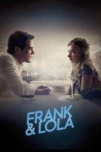 Frank & Lola (2016) - filme online