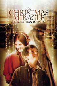 The Christmas Miracle of Jonathan Toomey (2007) – filme online