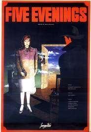 Five Evenings (1979) - Filme online