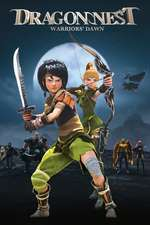 Dragon Nest: Warriors' Dawn – Cuibul Dragonului (2014) – filme online