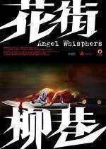 Hua Jie Liu Xiang - Angel Whispers (2015) - filme online