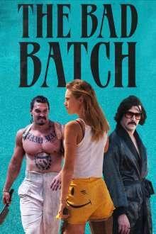 The Bad Batch (2016) – filme online