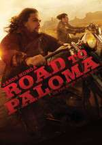 Road to Paloma (2014) – filme online