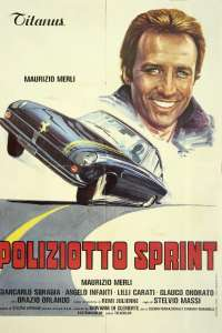 Poliziotto sprint – Cel mai rapid polițist (1977) – filme online subtitrate