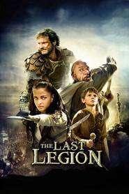 The Last Legion – Ultima legiune (2007) – filme online