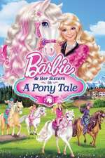 Barbie & Her Sisters in a Pony Tale (2013) – filme online