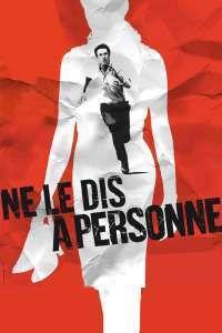 Ne le dis à personne - Să nu spui nimănui (2006) - filme online