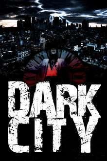 Dark City – Orașul întunecat (1998) – filme online